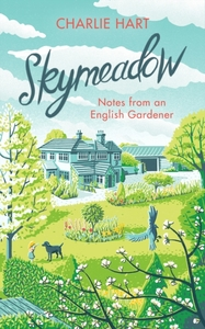 Skymeadow: Notes from an English Gardener
