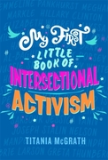 My First Little Book of Intersectional A