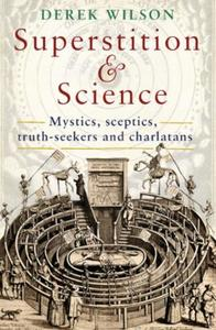 Superstition and Science