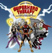 Superhero Therapy: A Hero's Journey through Acceptance and