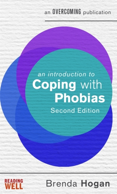 An Introduction to Coping with Phobias,