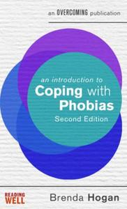 An Introduction to Coping with Phobias,: A Books on Prescription Title