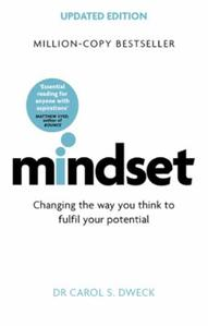 Mindset: Changing The Way You think To Fulfil You