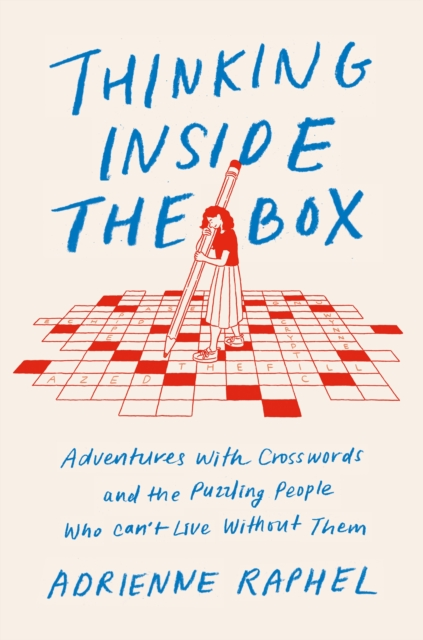 Bilde av Thinking Inside The Box: Adventures With Crosswords And The Puzzl