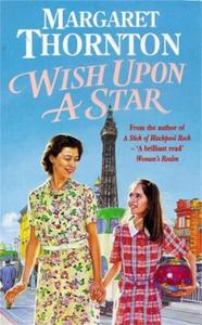 Wish Upon a Star: An utterly compelling Blackpool saga of