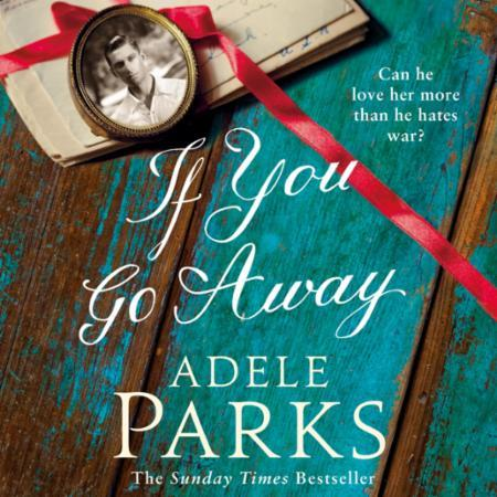 Bilde av If You Go Away: A Sweeping, Romantic Epic From The Bests