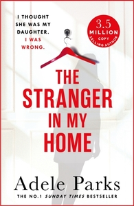 The Stranger In My Home: I thought she w