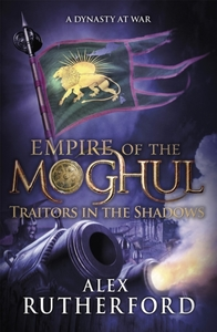 Empire of the Moghul: Traitors in the Sh