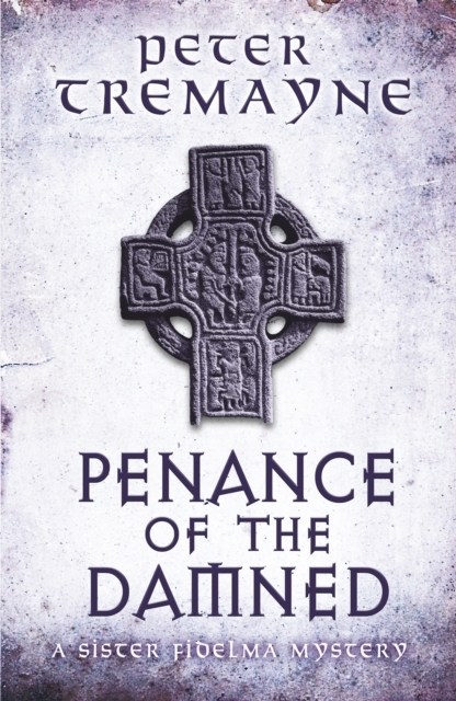 Penance of the Damned (Sister Fidelma My