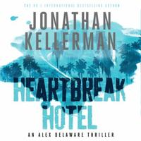 Heartbreak Hotel (Alex Delaware series,