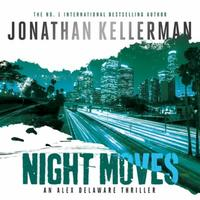 Night Moves (Alex Delaware series, Book