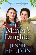 The Miner's Daughter: The Families of Fa