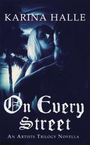 On Every Street (The Artists Trilogy 0.5