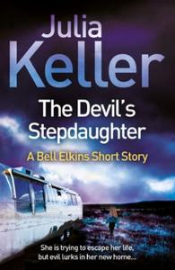 The Devil's Stepdaughter (A Bell Elkins