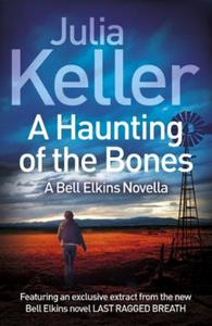 A Haunting of the Bones (A Bell Elkins N