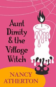 Aunt Dimity and the Village Witch (Aunt