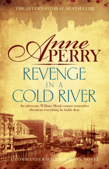 Revenge in a Cold River (William Monk My