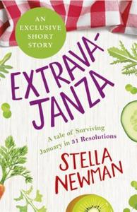 EXTRAVAJANZA! A Tale of Surviving Januar