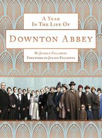 A Year in the Life of Downton Abbey (com