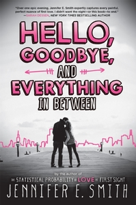Hello, Goodbye, And Everything In Betwee