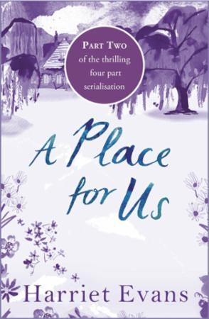 A Place for Us Part 2