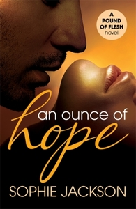An Ounce of Hope: A Pound of Flesh Book