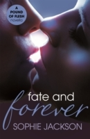 Fate and Forever: A Pound of Flesh Novel