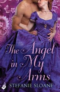 The Angel In My Arms: Regency Rogues Boo