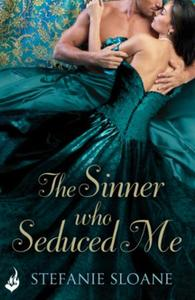 The Sinner Who Seduced Me: Regency Rogue
