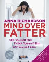 Mind Over Fatter: See Yourself Slim, Thi