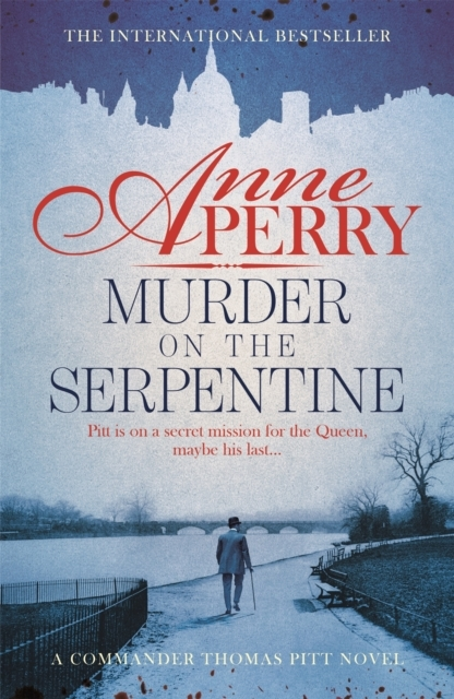 Murder on the Serpentine (Thomas Pitt My