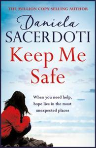 Keep Me Safe: From the bestselling autho