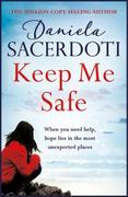 Keep Me Safe (A Seal Island novel): A breathtaking love story from the autho