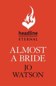 Almost a Bride: The funniest rom-com you'll read this ye