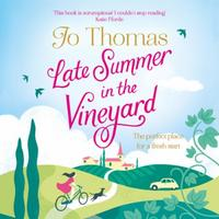 Late Summer in the Vineyard: A gorgeous read filled with sunshine and