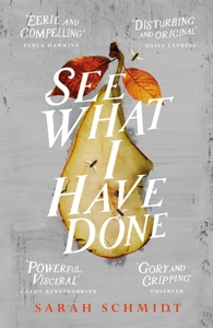See What I Have Done: Longlisted for the