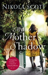 My Mother's Shadow: The gripping novel a