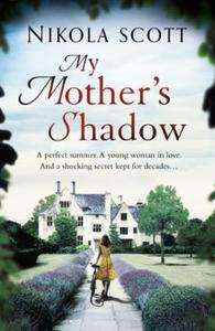 My Mother's Shadow: The unputdownable su