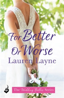 For Better Or Worse: The Wedding Belles