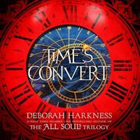 Time's Convert: return to the spellbinding world of A Di