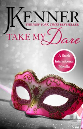 Take My Dare: A Stark International Nove
