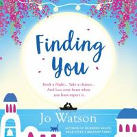 Finding You: A hilarious, romantic read that will hav