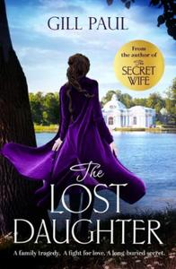 The Lost Daughter: From the #1 bestselling author of The Se