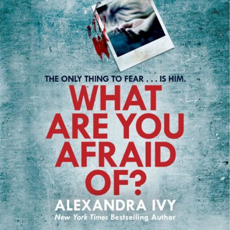 Bilde av What Are You Afraid Of?: A Thrilling, Edge-of-your-seat Page-turn