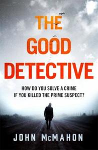 The Good Detective: the 'must read' US crime debut of 2019