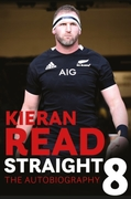 Kieran Read - Straight 8: The Autobiogra