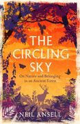 The Circling Sky: On Nature and Belonging in an Ancient Fo