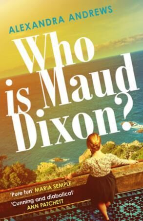 Bilde av Who Is Maud Dixon?: A Wickedly Twisty Literary Thriller And