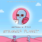 Stranger Planet: The Hilarious Sequel to the #1 Bestselle