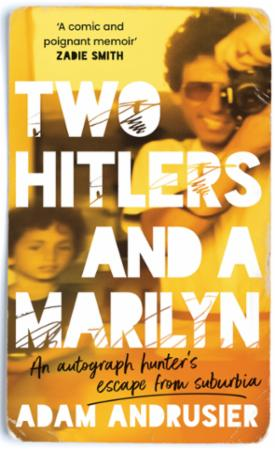 """Bilde av Two Hitlers And A Marilyn: """"i Love This Book. It Is Wise, Funny, Su'"""